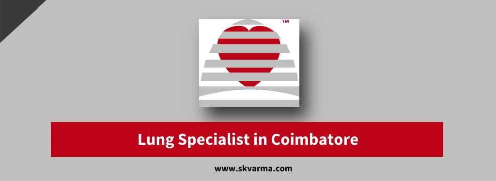 Lung Specialist in Coimbatore
