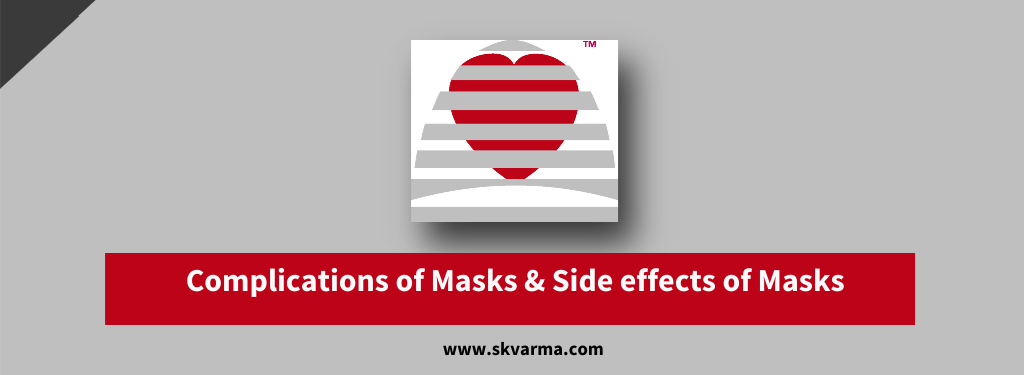 Complications of masks, side effects of masks